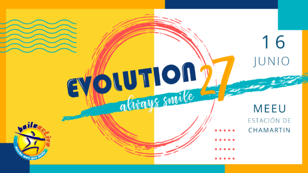 Cartel de Evolution27 - Always Smile 16 junio